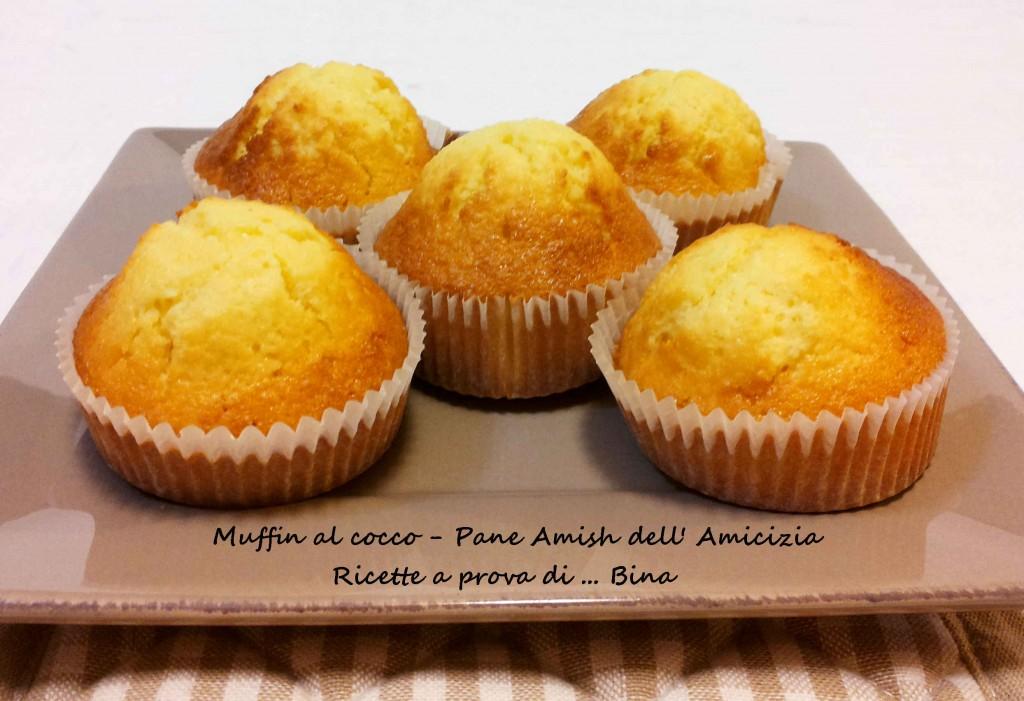 Muffin al cocco - Pane Amish dell' Amicizia Ricette a prova di ... Bina