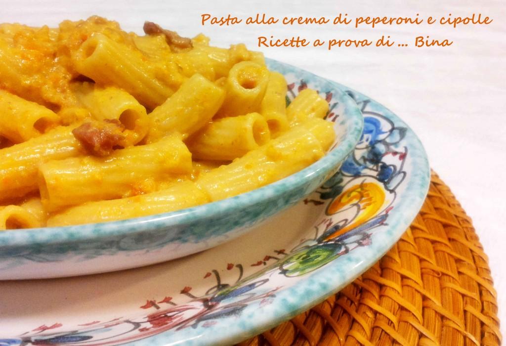 Pasta alla crema di peperoni e cipolle- ricetta senza panna