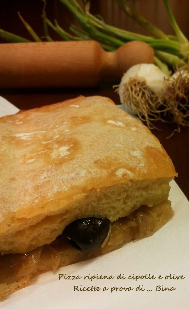 Pizza ripiena di cipolle e olive - ricette a prova di Bina