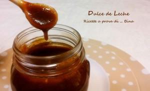 Dulce de Leche, ricetta dolce sudamericana