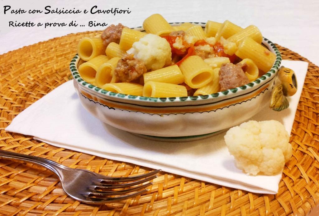 Pasta con Salsiccia e Cavolfiori - Ricette a prova di ... Bina