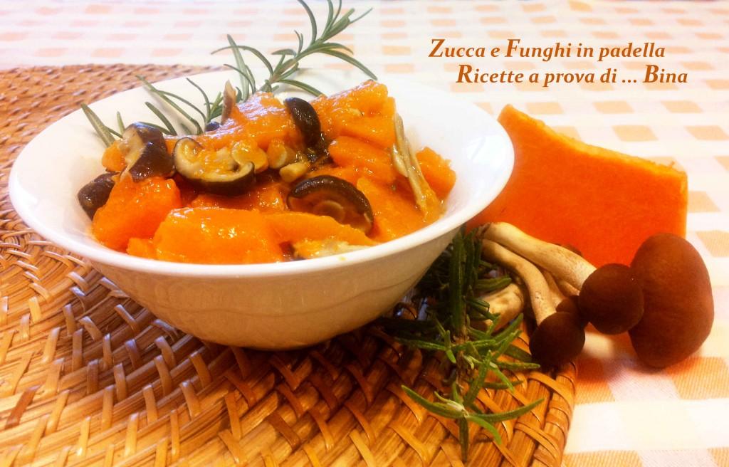 Zucca e Funghi in padella - Ricette a prova di ... Bina