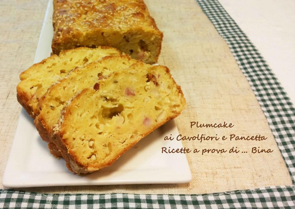 Plumcake     ai Cavolfiori e Pancetta   Ricette a prova di ... Bina