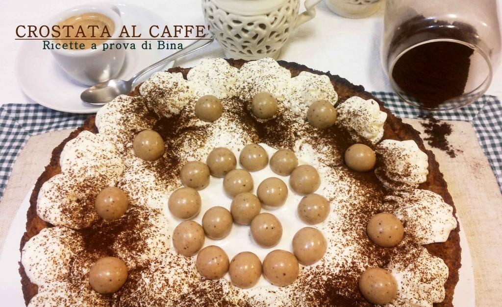CROSTATA AL CAFFE' - Ricette a prova di Bina