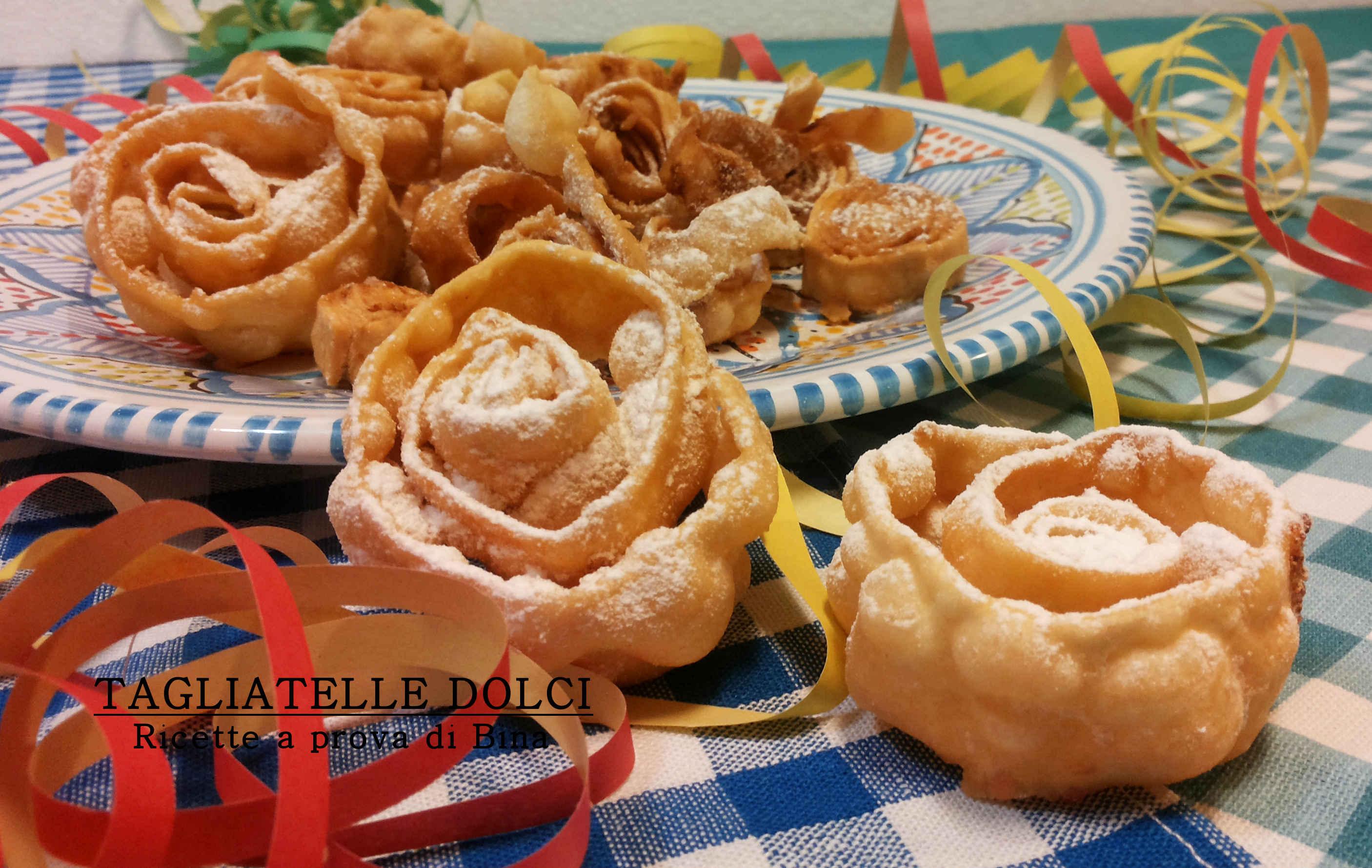 Tagliatelle dolci di carnevale ricetta