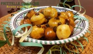 FRITTELLE UBRIACHE - Ricetta di carnevale di Bina
