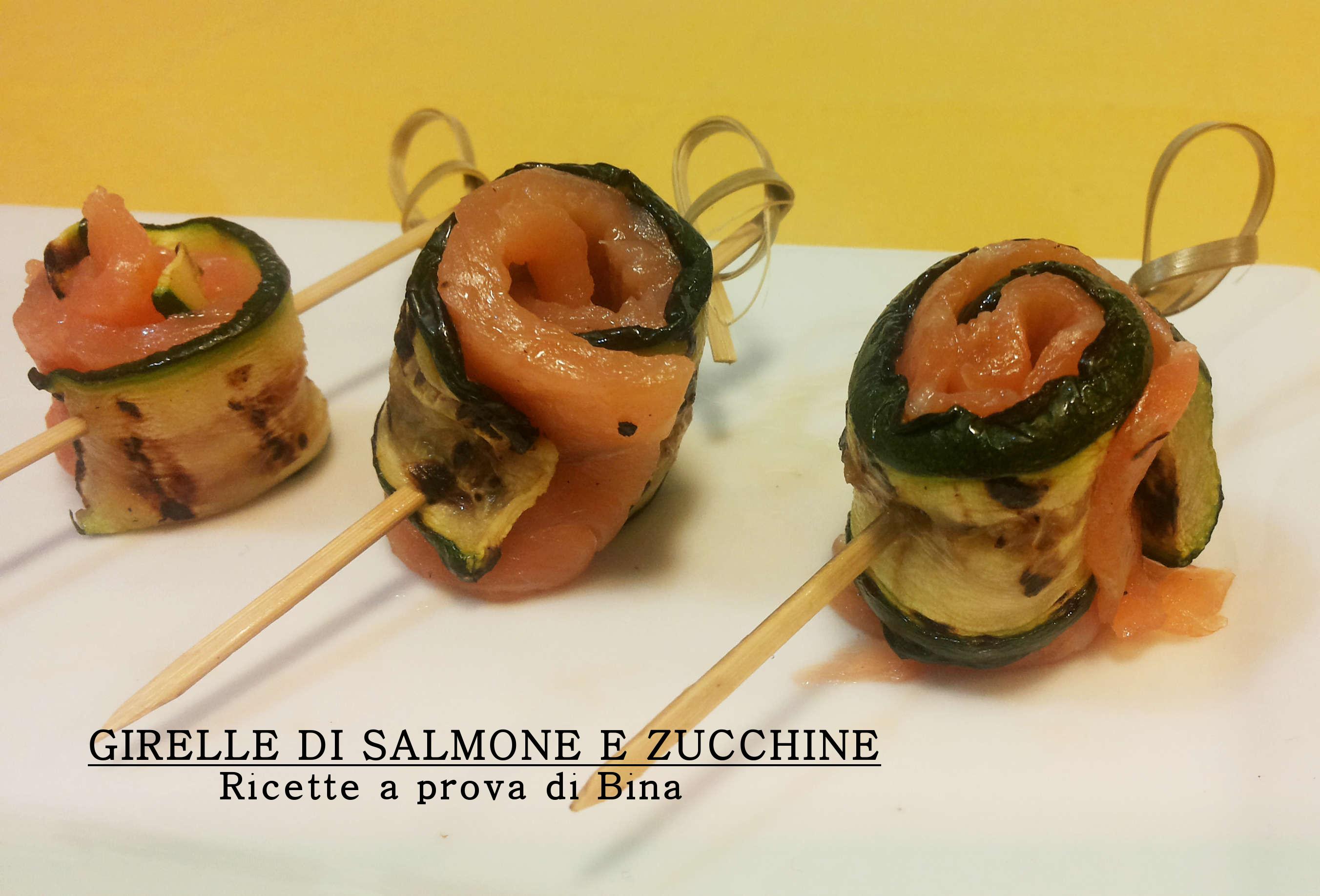 Girelle di salmone e zucchine ricette a prova di bina for Salmone ricette