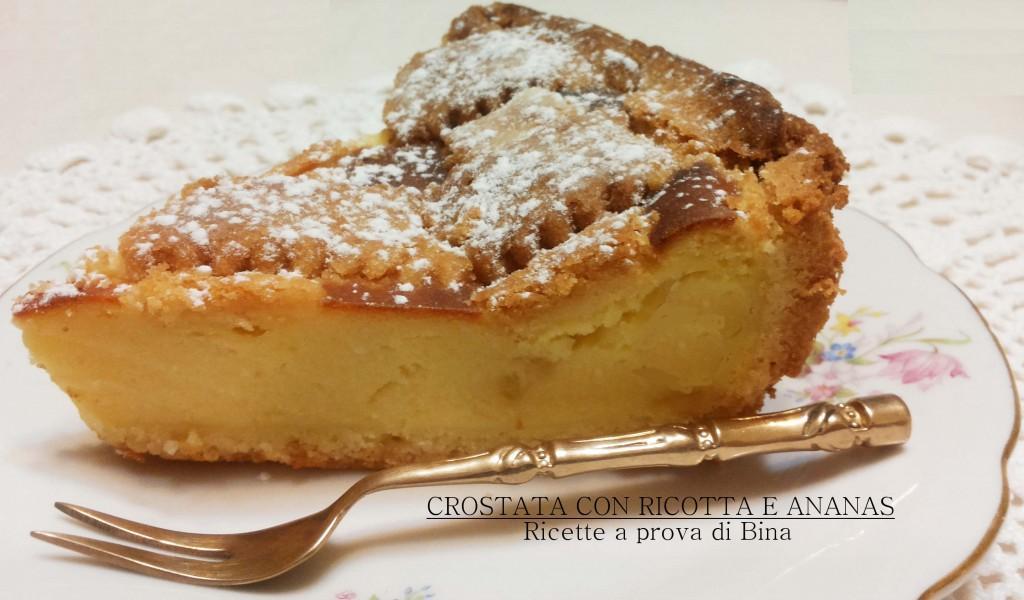 crostata con ricotta e ananas - ricette a prova di Bina