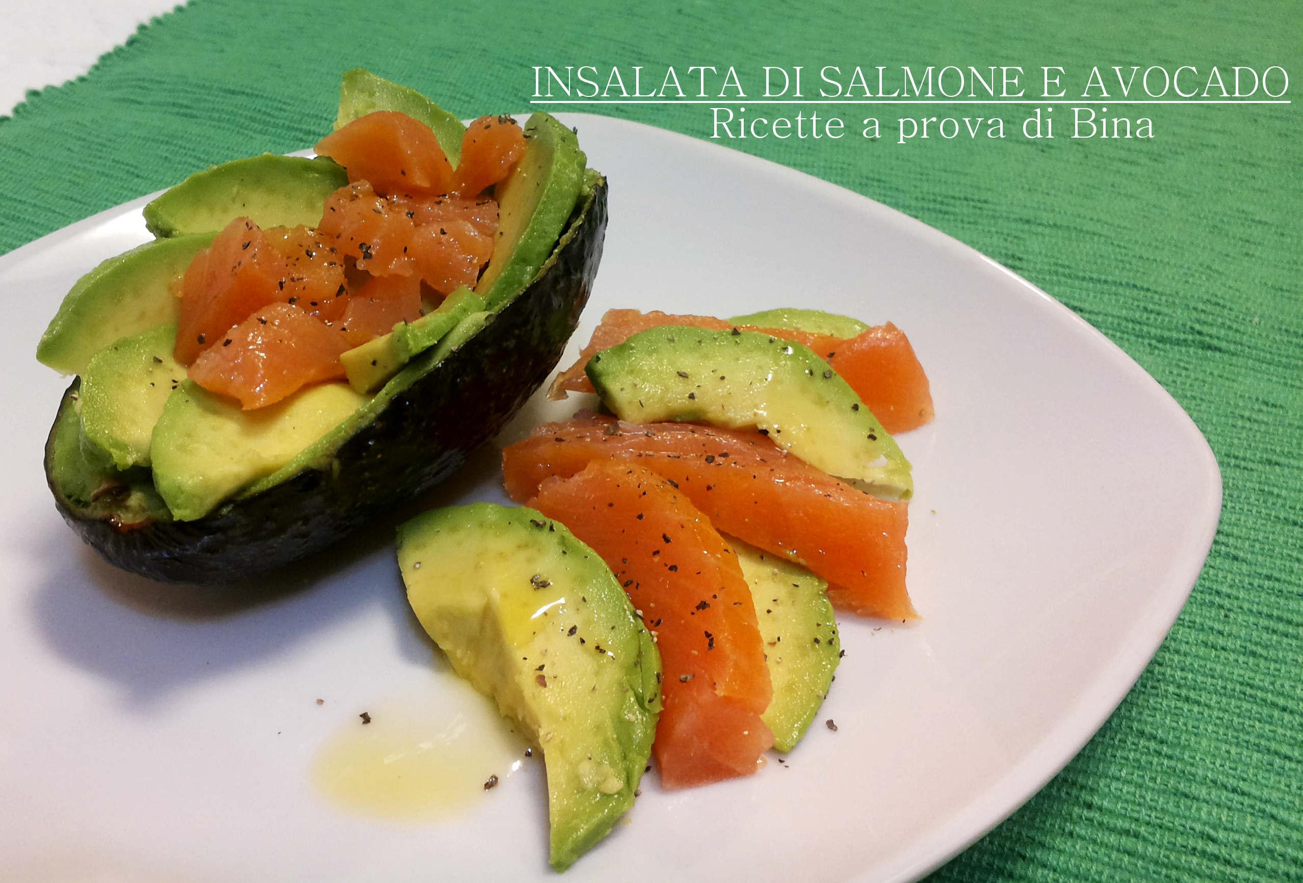 Insalata di salmone e avocado ricette a prova di bina for Salmone ricette