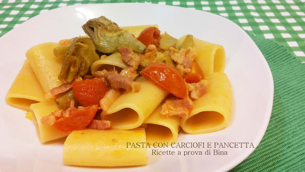 Pasta ai carciofi e pancetta - ricette a prova di Bina