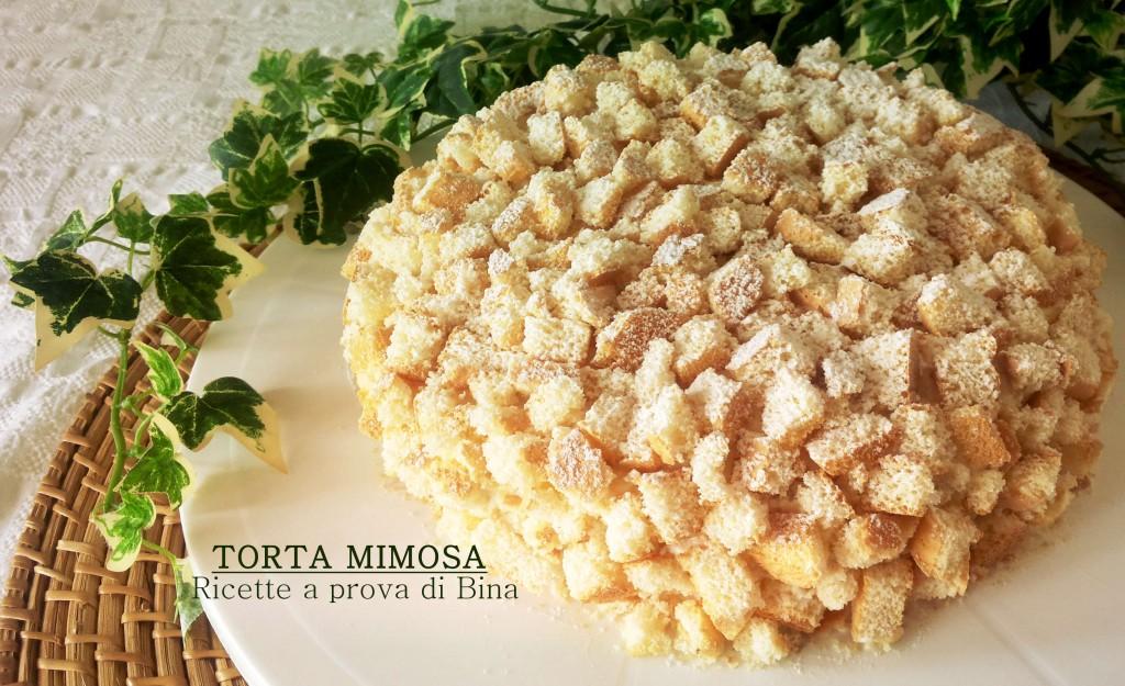 Torta mimosa - ricette a prova di Bina