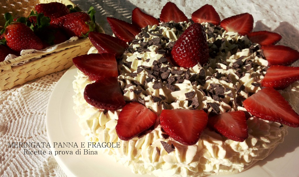 Meringata panna e fragole - ricette a prova di Bina