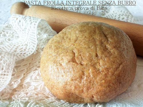 Pasta frolla con farina integrale senza burro