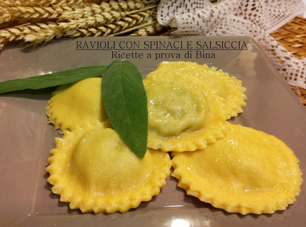 Ravioli con spinaci e salsiccia - Ricette a prova di Bina