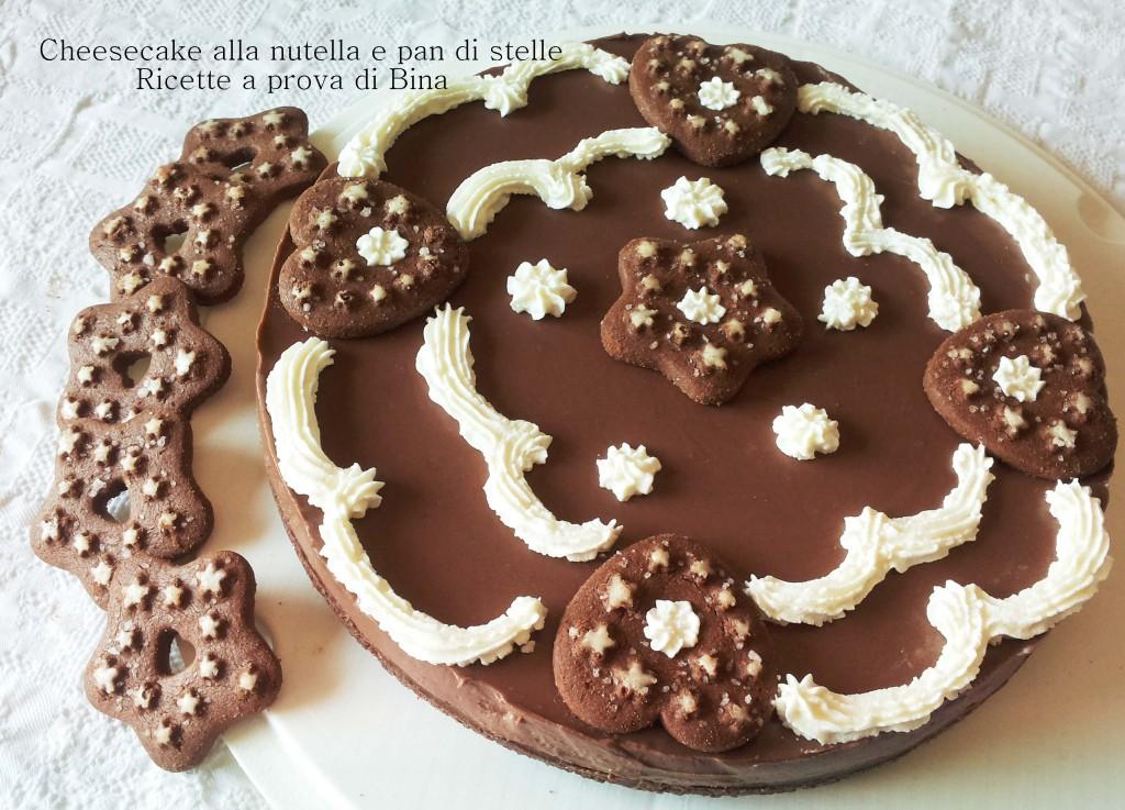 Cheesecake alla Nutella e Pan di Stelle - Ricette a prova di Bina