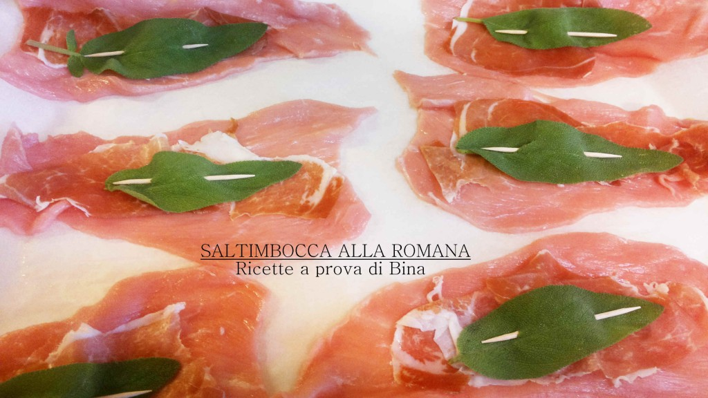 SALTIMBOCCA ALLA ROMANA - Ricette a prova di Bina