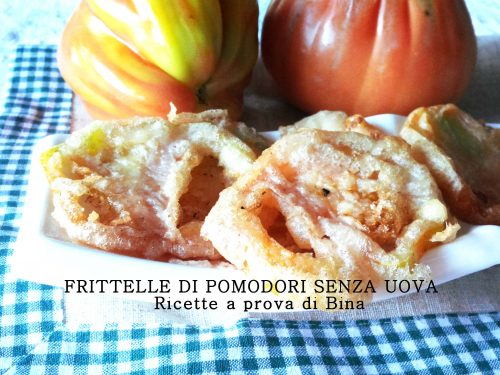 Frittelle di pomodoro senza uova