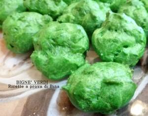 bignè verdi - ricette a prova di Bina