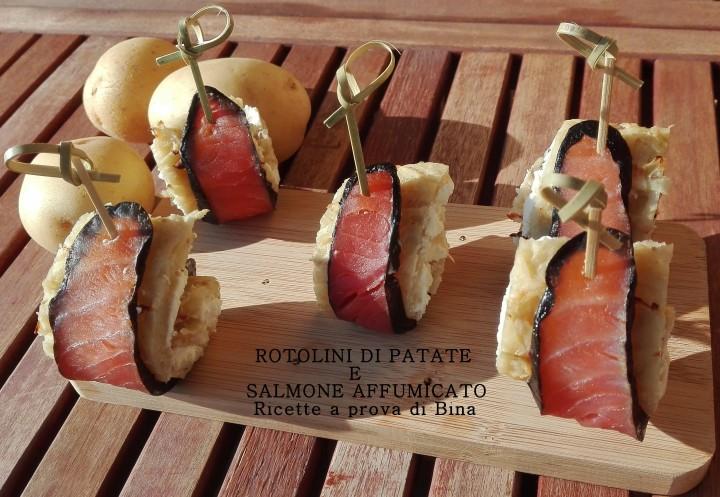 ROTOLINI DI PATATE E SALMONE AFFUMICATO - ricette a prova di Bina
