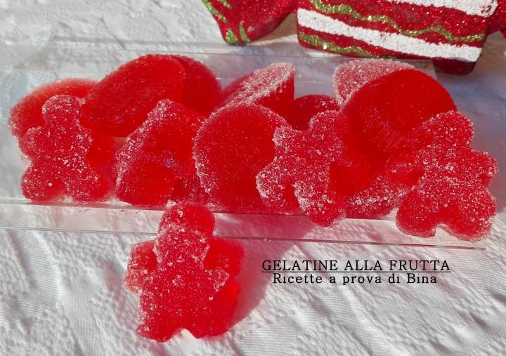 GELATINE ALLA FRUTTA - Ricette a prova di Bina