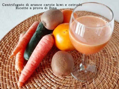 Centrifugato di arance carote kiwi e cetriolo