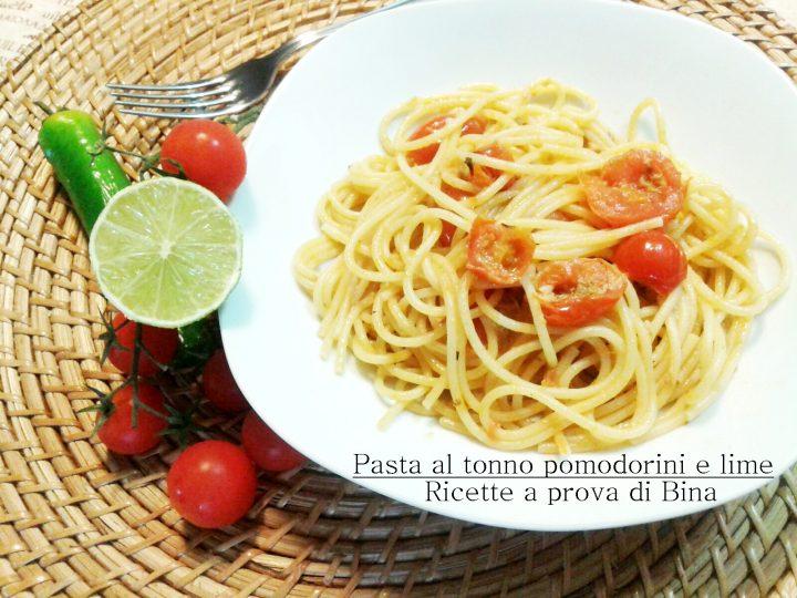 Pasta al tonno pomodorini e lime - Ricette a prova di Bina