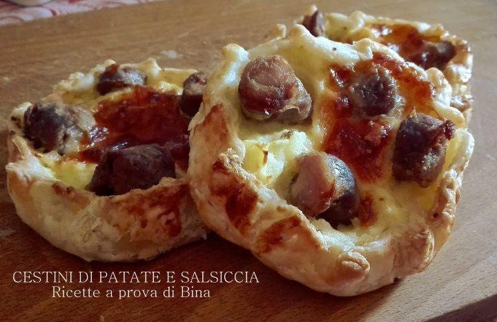 cestini di patate e salsiccia - ricette a prova di Bina