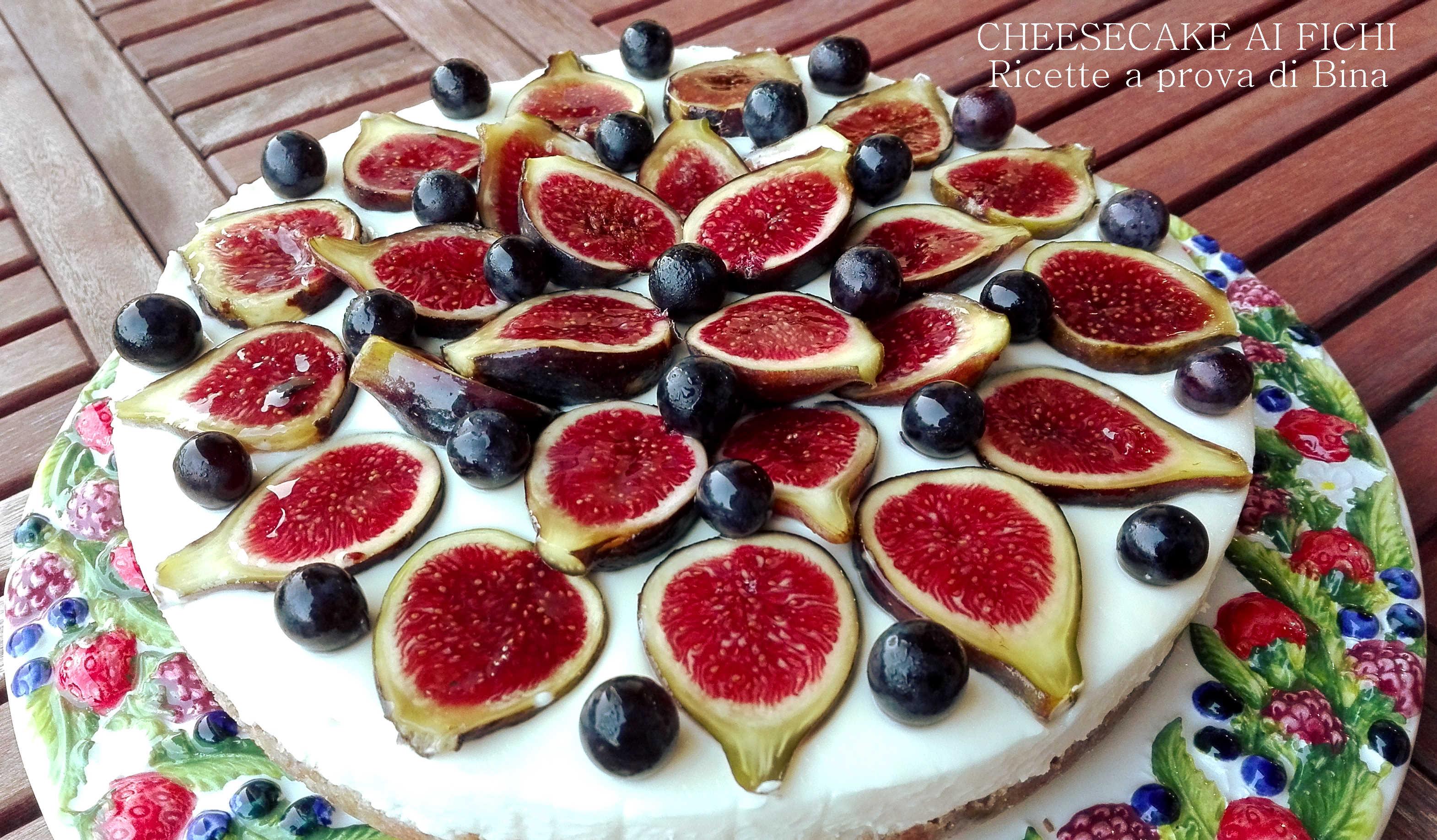 Cheesecake ai fichi freschi senza cottura