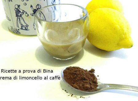 Crema di limoncello al caffè ricetta liquore casalingo