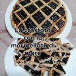 Crostata con la marmellata di more | Pasta frolla al miele