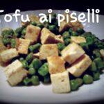Tofu ai piselli
