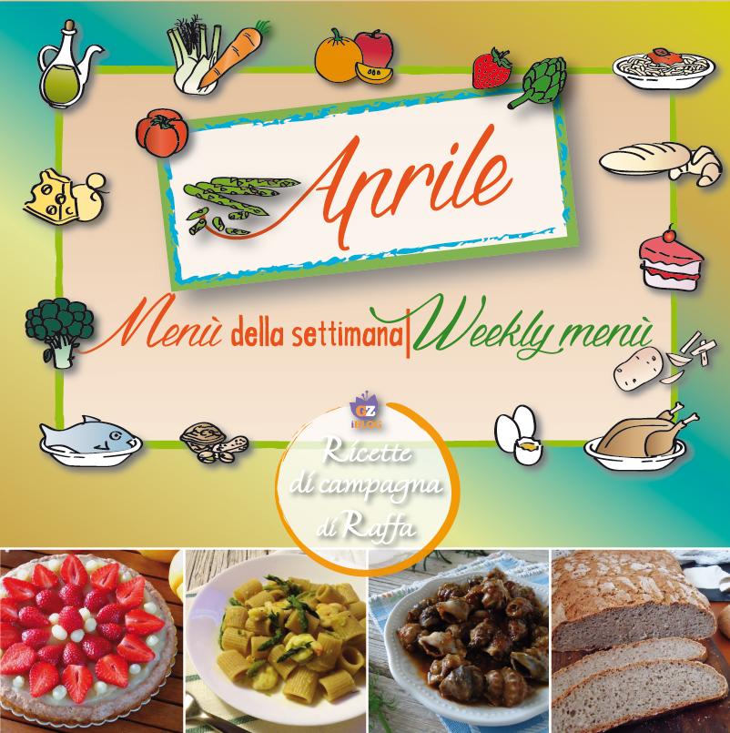 Aprile proposte per il men della settimana ricette di for Ricette per tutti i giorni della settimana