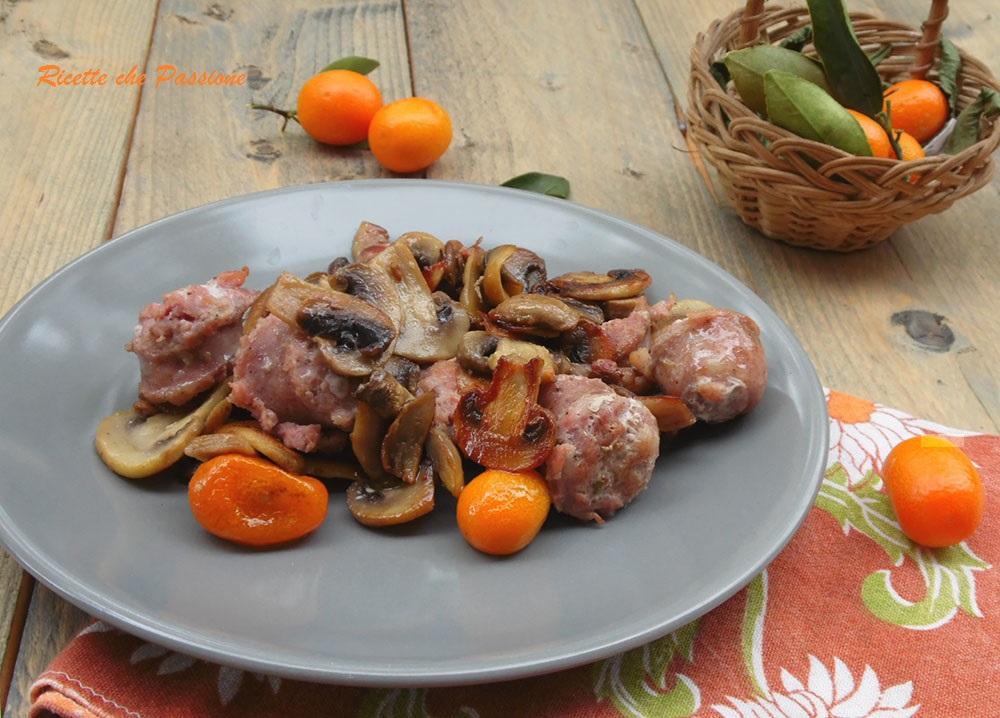 Salsiccia e Funghi con Mandarini Cinesi