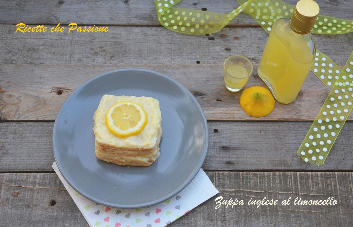 Zuppa inglese con biscotti al profumo di limoncello ricette che