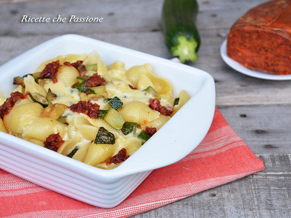 Pasta Zucchine e Nduja con formaggio al forno