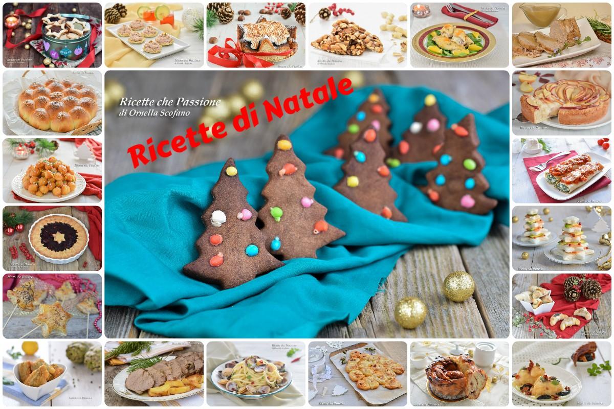 Antipasti Calabresi Di Natale.Ricette Di Natale Oltre 200 Ricette Dall Antipasto Al Dolce Ricette Che Passione