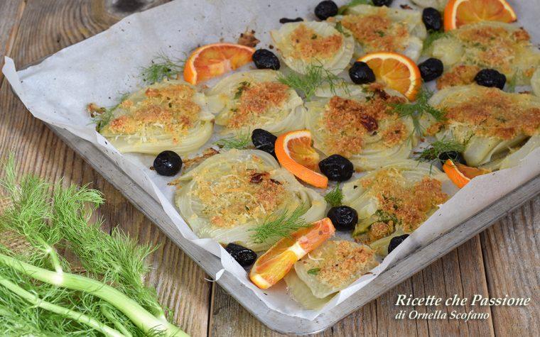 Finocchi gratinati con olive e arancia