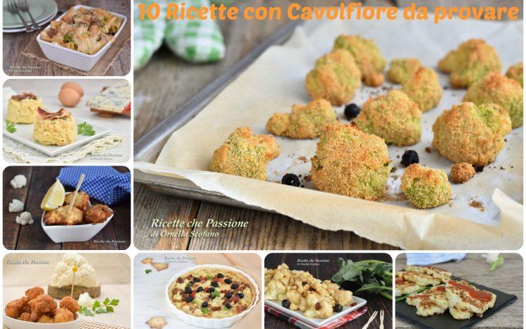 Ricette con cavolfiore – 10 ricette deliziose con cavolfiore tutte da provare