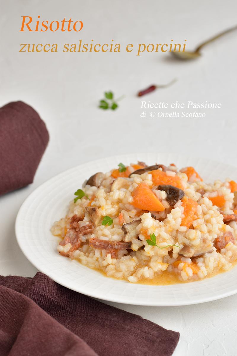 risotto con zucca salsiccia e porcini