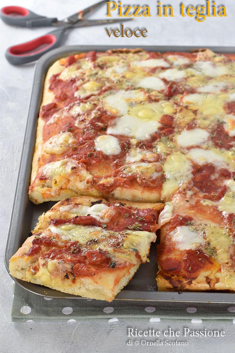 pizza veloce in teglia facile e veloce