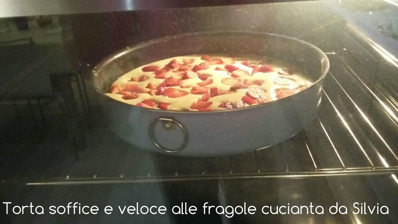 Torta soffice e veloce alle fragole cucinata da Silvia