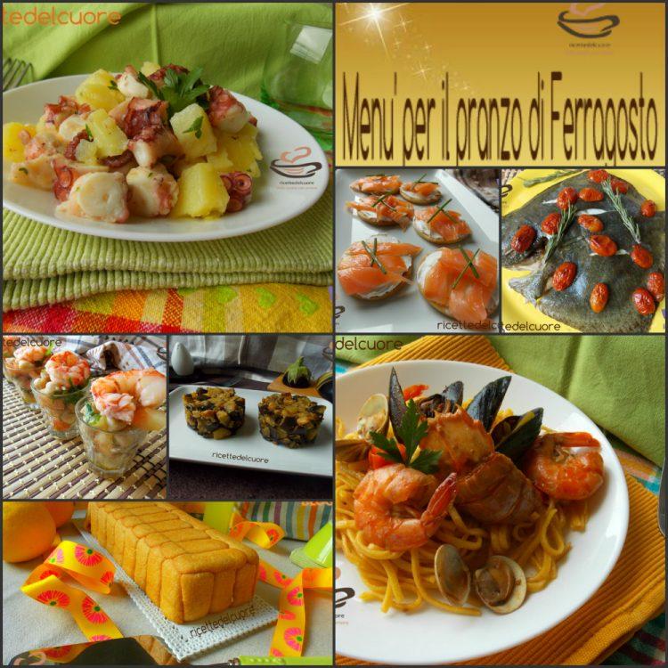 Men per il pranzo di ferragosto ricettedelcuore dalla cucina con amore - Menu per ospiti a pranzo ...