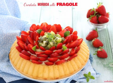 Crostata morbida fragole e kiwi