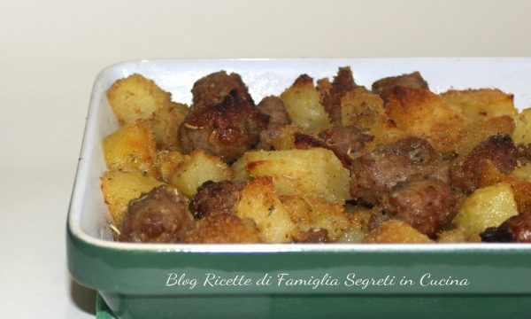 Patate e Salsicce Gratinate al Dragoncello