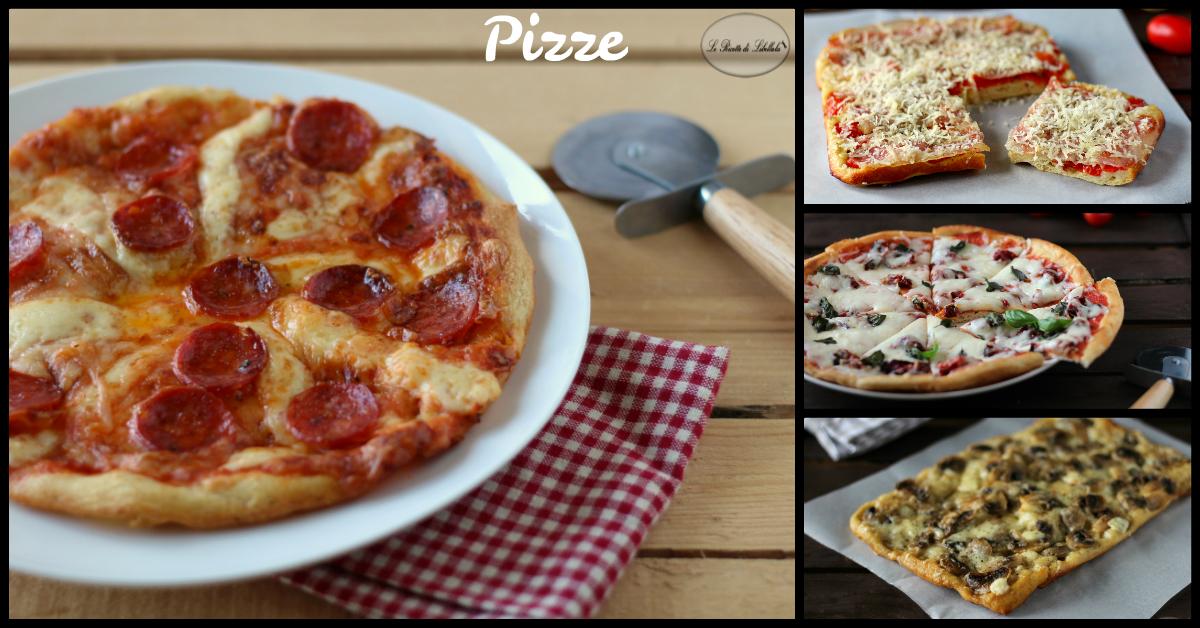 Pizze - Idee e ricette per realizzare in casa la pizza