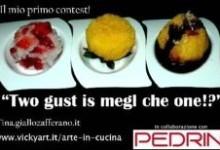 Two gust is megl che one?!Il mio primo contest!!