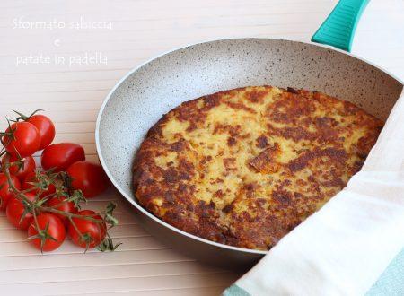 Sformato salsiccia e patate in padella