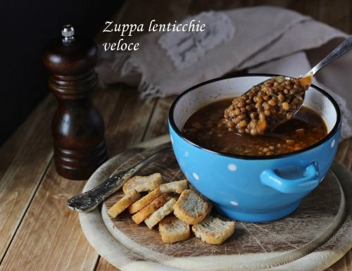 Zuppa lenticchie ricetta veloce