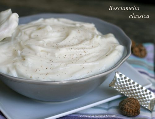 BESCIAMELLA CLASSICA SENZA GRUMI -ricetta base