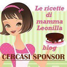 CERCASI SPONSOR PER QUESTO BLOG  – Le ricette di mamma Leonilla